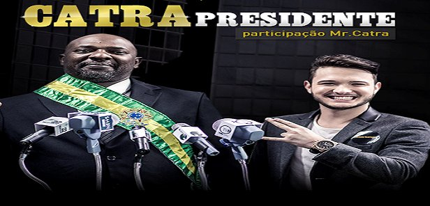 Thiago Matheus feat. Mr Catra - Catra Presidente
